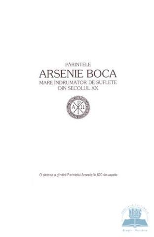 O sinteza a gandirii Parintelui Arsenie Boca in 800 de capete