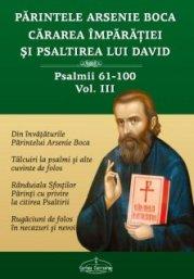 cararea-imparatiei-si-psaltirea-lui-david-vol-3-psalmii-61100-parintele-arsenie-boca-cristimpuri
